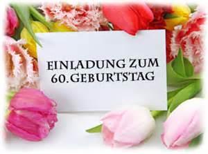 einladungssprüche zum 60 geburtstag die einladung zum 60 geburtstag vorlagen und ideen