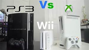 PlayStation 3 Vs Xbox 360 Vs Wii - Review - YouTube