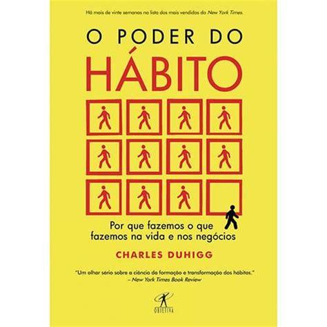 O poder do hábito • 0. Livro - O poder do hábito em 2020   Livros sobre ...
