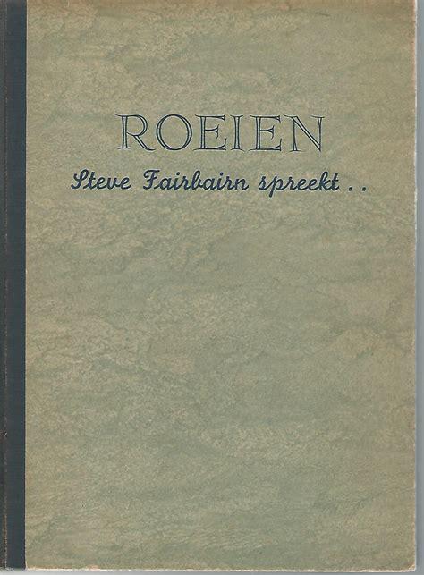 Roeien Nederlands by Roeien Handboek Roeien Geschreven In Spreektrant