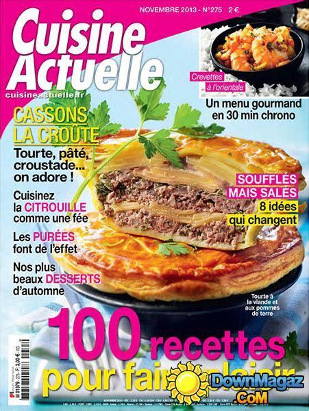 actuel cuisine cuisine actuelle novembre 2013 no 275 pdf