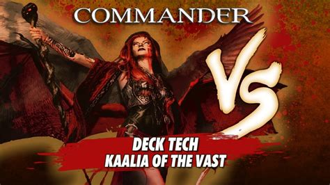 kaalia of the vast commander deck commander versus series deck tech david mcdarby with
