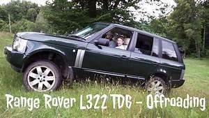 Range Rover L322 Td6 - Offroading