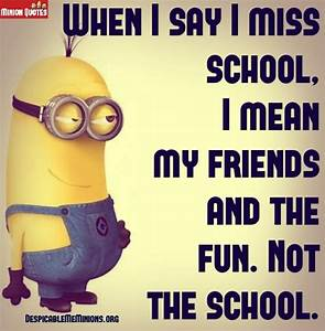 9 Funny School Quotes - Minion Quotes - FeedInspire