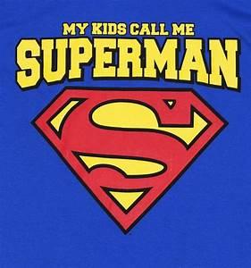 Men's Blue DC Comics My Kids Call Me Superman Super Dad T ...