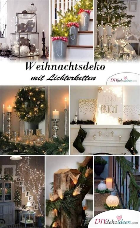 Weihnachtsdeko Mit Lichterketten by Es Werde Licht Funkelnde Weihnachtsdeko Ideen Mit