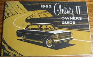 1962 Chevrolet Chevy Ii Original Owner U0026 39 S Manual Guide  Vg