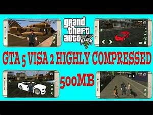 (500MB)DOWNLOAD GTA 5 VISA 2 HIGHLY COMPRESSED FOR ANDROID ...