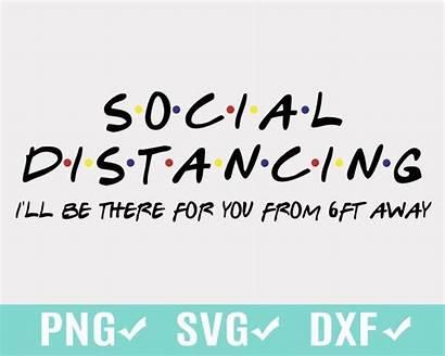 Distancing Social Svg Away Signs Ft Ll