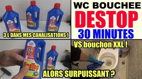 wc bouch 233 destop express test toilette deboucher canalisation wc lavabos baignoire 233 vier