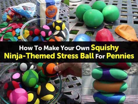 how to make your own pops how to make your own squishy ninja themed stress ball for pennies