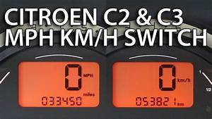 How To Change Citroen C2  U0026 C3 Units Between Mph And Km  H