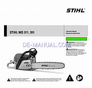 Manuel D U0026 39 Instructions Pour Tron U00e7onneuses Stihl Ms 391