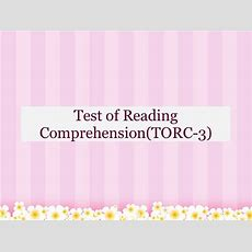 Test Of Reading Comprehension(torc3