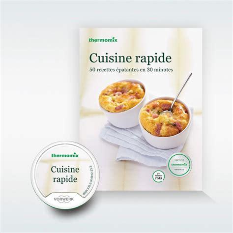 livre cuisine rapide pack livre clé recettes cuisine rapide pour thermomix