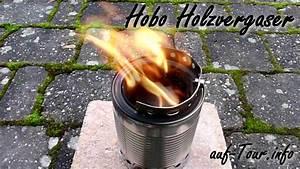 Ofen Selber Bauen : selbst gebauter hobo holzvergaser im funktionstest youtube ~ A.2002-acura-tl-radio.info Haus und Dekorationen