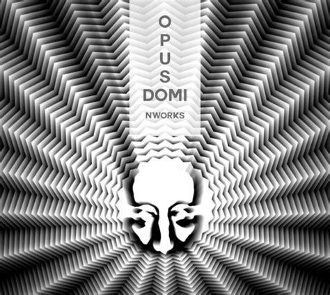 N'Works publisko savu ceturto remiksu albumu OPUS DOMI ...