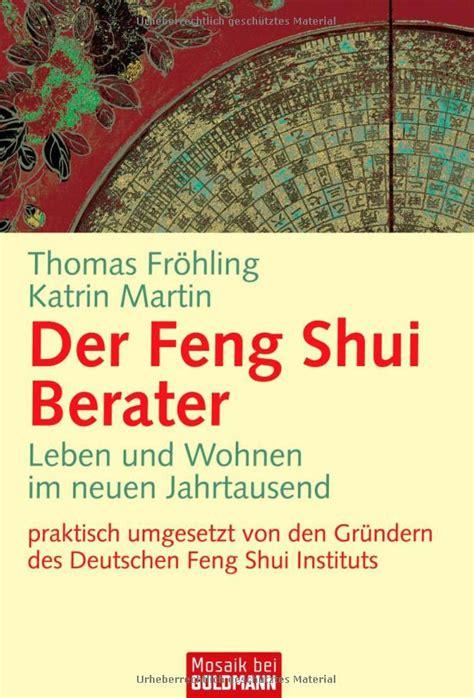 Feng Shui Berater München by Der Feng Shui Berater Im Taschenbuchformat Dfsi