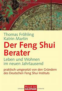 Feng Shui Deutsch : der feng shui berater im taschenbuchformat dfsi ~ Frokenaadalensverden.com Haus und Dekorationen