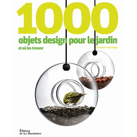 la cuisine des petits livre déco 1000 objets design pour le jardin tendances
