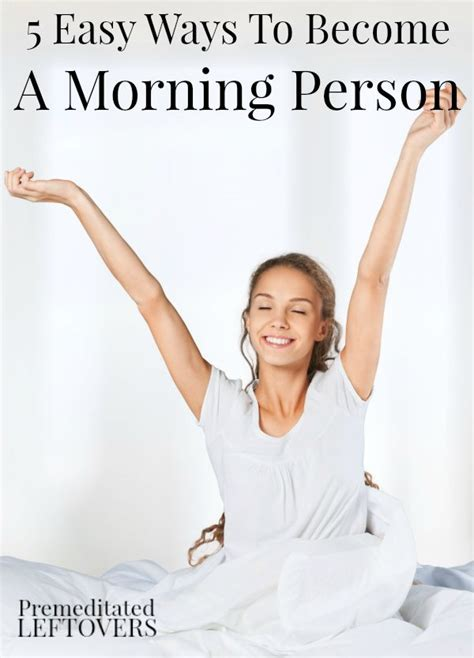 5 Easy Ways To Become A Morning Person