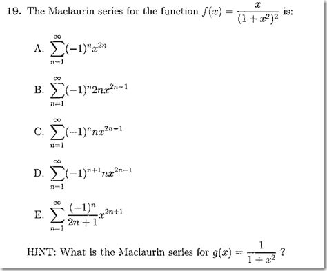 solved the maclaurin series for the function f x x 1 chegg