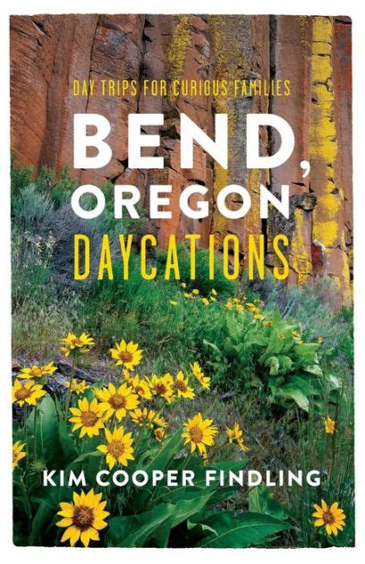 Barnes And Noble Bend Oregon by Bend Oregon Daycations Day Trips For Curious Families By
