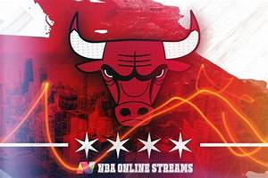 Watch Chicago Bulls NBA Games Live Online Streaming In HD ...