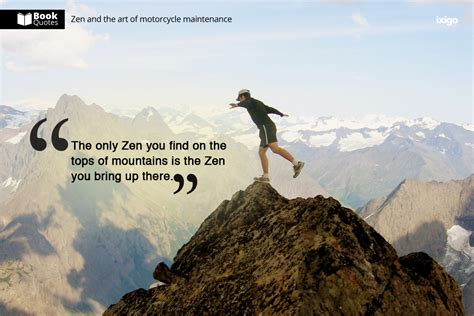 zen motorcycle quotes maintenance travel ixigo call adventure they some