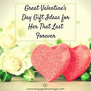 Great Valentine's Day Gift Ideas for Her That Last Forever ...