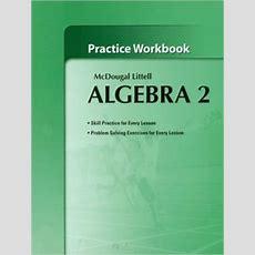 Holt Mcdougal Larson Algebra 2 Practice Workbook  Edition 1 By Houghton Mifflin Harcourt