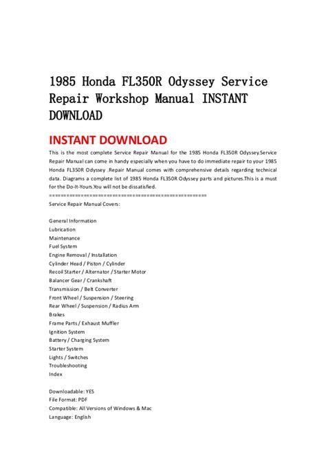 service repair manual free download 2008 honda odyssey electronic toll collection 1985 honda fl350 r odyssey service repair workshop manual instant dow