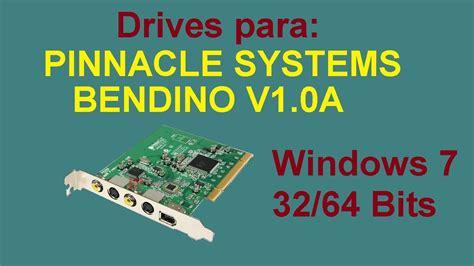 Drivers de tarjeta Pinnacle Bendino para Windows 7 de 32 ...