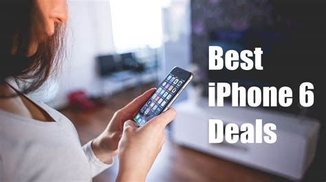 best buy iphone deals verizon best iphone 6 deals buy iphone 6 for 99 99 on verizon