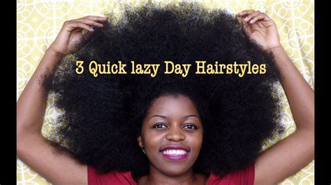 3 Quick Lazy Day Hairstyles For Natural Hair