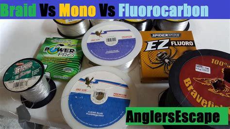 braid  mono  fluorocarbon  fishing  type