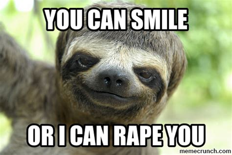 Rape Sloth Meme - rape sloth no text