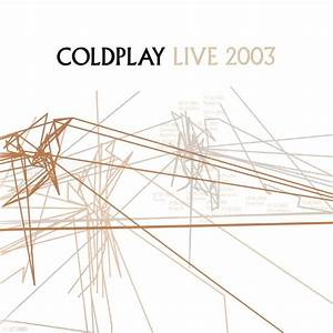 Live 2003 by Coldplay - Music Charts