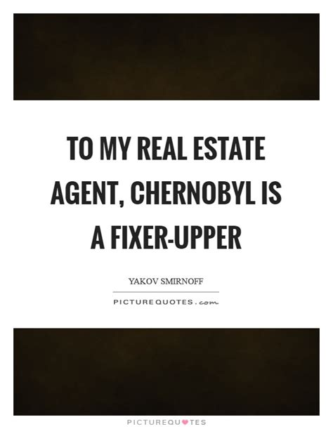 To My Real Estate Agent, Chernobyl Is A Fixerupper