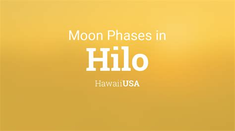 moon phases  lunar calendar  hilo hawaii usa
