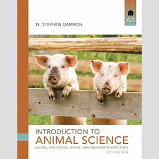Damron, Introduction To Animal Science Pearson
