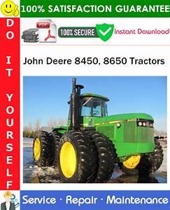 John Deere 8450  8650 Tractors Service Repair Manual Pdf