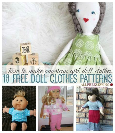 How to Make American Girl Doll Clothes: 16  Free Doll