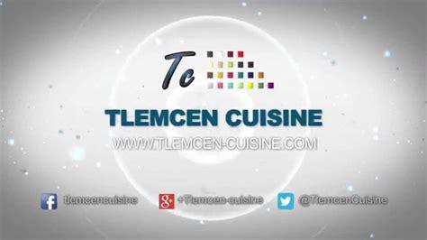 cuisine tlemcen tlemcen cuisine