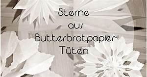 Stern Aus Butterbrotpapier Anleitung : kleines last minut diy sterne ~ A.2002-acura-tl-radio.info Haus und Dekorationen