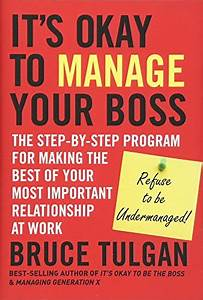 It U0026 39 S Okay To Manage Your Boss  The Step