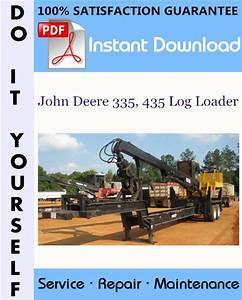John Deere 335  435 Log Loader Technical Manual  U2606