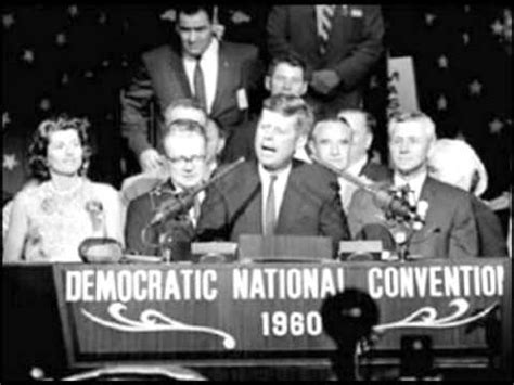 Jfk New Frontier Speech, Dnc 1960 Youtube