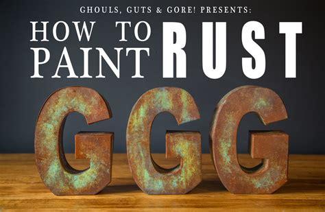 How To Paint Rust — Grey Suit Studios