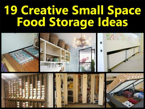 creative storage ideas for small spaces 19 creative small space food storage ideas